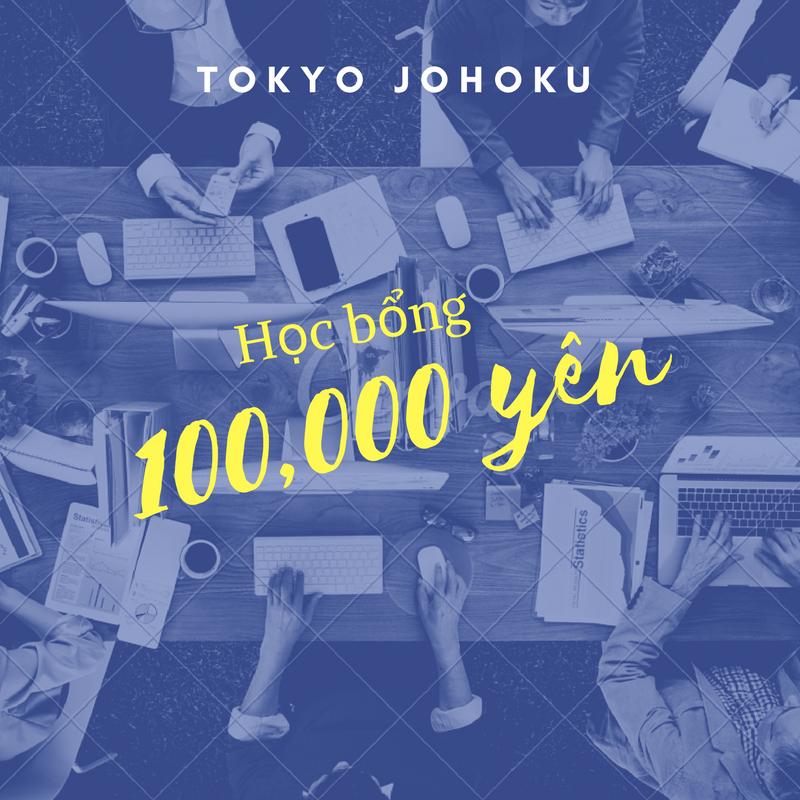 Học bổng du học Nhật Bản Tokyo Johoku